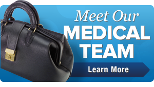 Meet Our Medical Team | Learn More